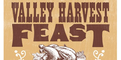 The Valley Harvest Feast for School Food  tickets