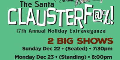 Todd Wright's SEVENTEENTH Annual Santa Clauster-f@%! (2 Night Pass)