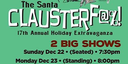 Todd Wright's SEVENTEENTH Annual Santa Clauster-f@%! (2 Night Pass)