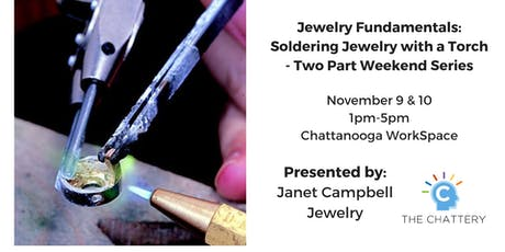 Jewelry Fundamentals: Soldering Jewelry with a Torch - Two Part Series tickets