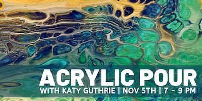 Acrylic Pour - Nov 5th