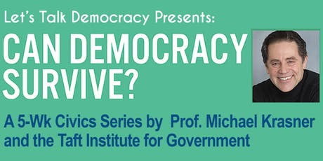 5-WK CIVICS SERIES:  CAN DEMOCRACY SURVIVE tickets