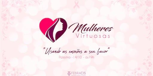 [Evento Gratuito] Mulheres Virtuosas - Usando as emoções a seu favor