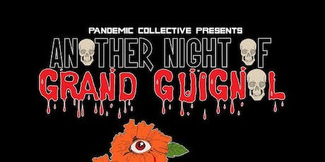 Another Night Of Grand Guignol tickets