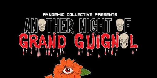 Another Night Of Grand Guignol