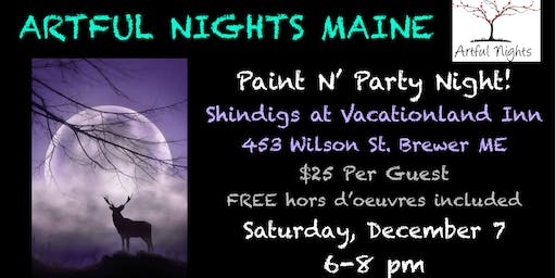 Paint N' Party at Shindigs at Vacationland Inn!
