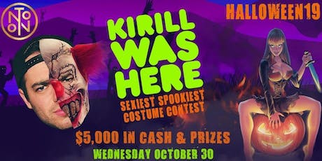Kirill Was Here @ Noto Philly October 30  $5K Costume Contest tickets