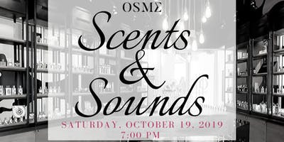 OSME presents Scents & Sounds