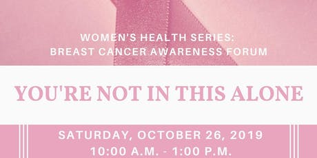 Women's Health Series: Breast Cancer Awareness Forum tickets