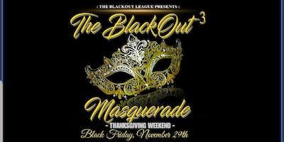 THE BLACKOUT 3  MASQUERADE EDITION