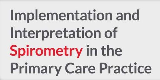 Implementation and Interpretation of Spirometry in the Primary Care