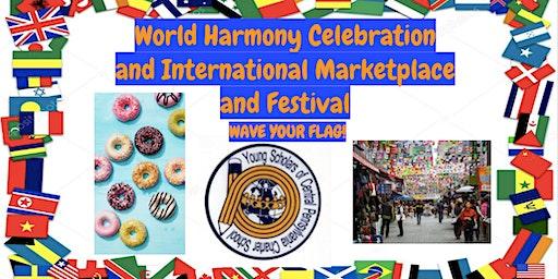World Harmony Celebration, An International Marketplace & Festival