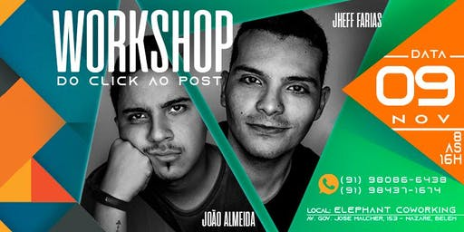 WORKSHOP DO CLICK AO POST