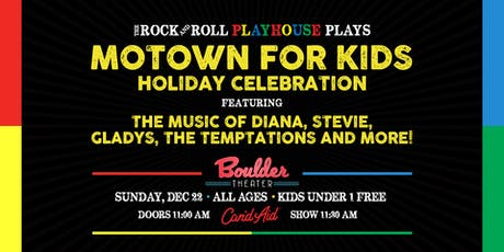 MOTOWN FOR KIDS HOLIDAY CELEBRATION tickets