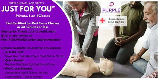 Just for One™. Private 1-on-1 Red Cross Classes in 30 minutes!