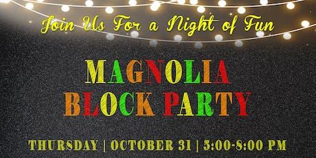 Magnolia Block Party tickets