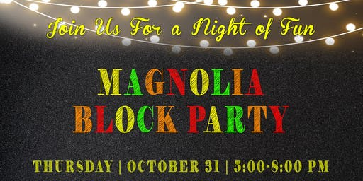 Magnolia Block Party