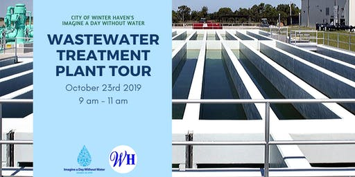 Imagine a Day Without Water : Wastewater Treatment Plant Tour