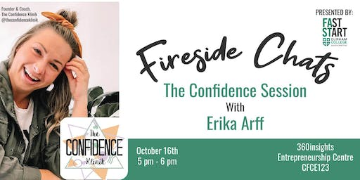 FastStart Fireside Chat - Erika Arff: The Confidence Session