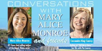 Mary Alice Monroe and Friends:  Cassandra King Conroy