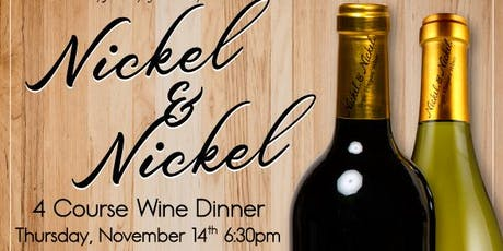 Nickel and Nickel Wine Dinner tickets