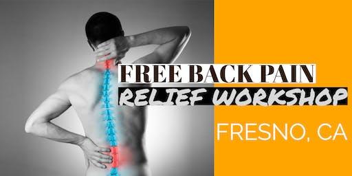 FREE Back Pain Relief Dinner Workshop - Fresno, CA