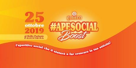 #ApeSocial Boost biglietti