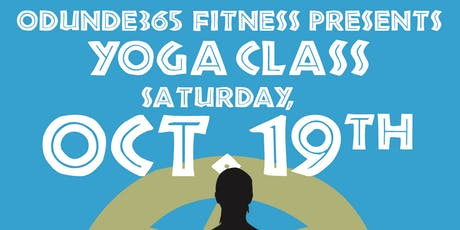 ODUNDE365 FITNESS PRESENTS: SATURADAY YOGA CLASS tickets