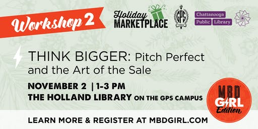 Think Bigger: Pitch Perfect and the Art of the Sale