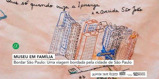 Museu em Família | Bordar São Paulo: Uma viagem bordada pela cidade de São Paulo