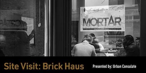 Site Visit: Brick Haus