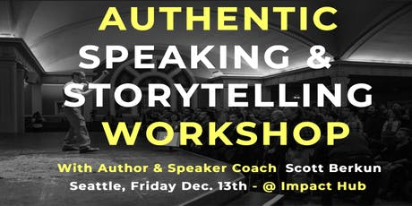 Authentic Speaking and Storytelling Workshop (Dec. '19) tickets