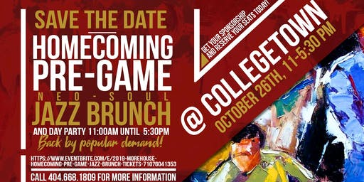 Morehouse Homecoming Pre-game Jazz Brunch and Day Party
