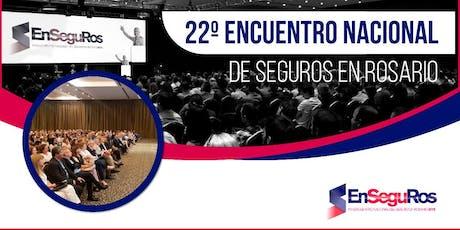 XXII Encuentro Nacional de Seguros en Rosario entradas