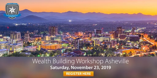 Wealth Building Workshop - Asheville, NC