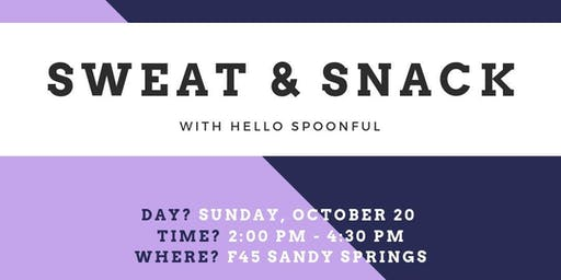 Sweat and Snack with Hello Spoonful