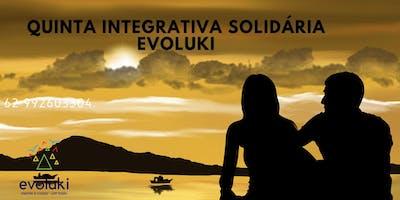 Quinta Integrativa Solidária Evoluki