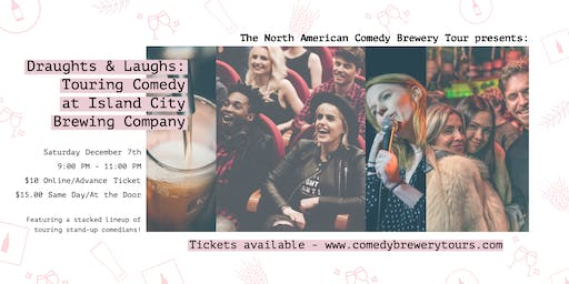 Draughts & Laughs: Touring Comedy at Island City Brewing Company