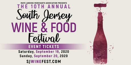 10th Annual South Jersey Wine & Food Festival Tickets tickets