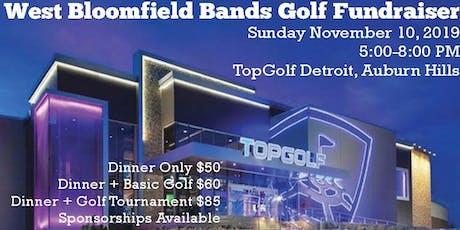 West Bloomfield Bands TopGolf Fundraiser tickets