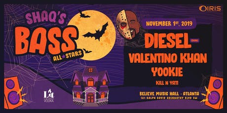 """Shaq's Bass All-Stars w/ DIESEL (Shaq) support by Valentino Khan, Yookie, Kill n Yati ++    Believe Music Hall   Friday November 1 **  SHAQ'S """"HAUNTED"""" HOUSE ** This event will 100% sell out tickets"""
