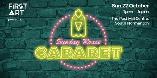 Sunday Roast Cabaret