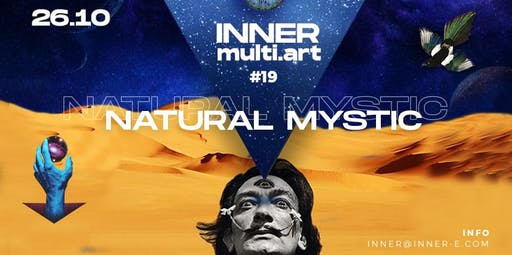 INNER multi.art #19 - Natural Mystic
