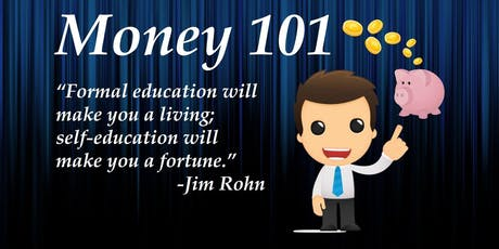 Money 101 -  How Money Can Work for You tickets