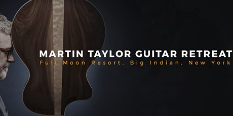 Martin Taylor's NY Guitar Retreat tickets