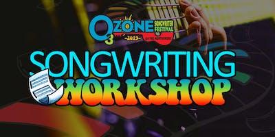 Ozone Songwriting Workshop