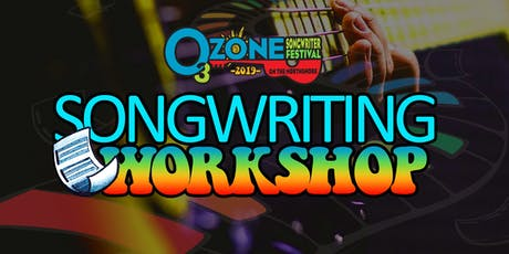 Ozone Songwriting Workshop tickets