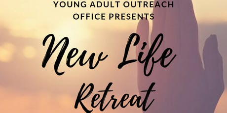 New Life Retreat for Young Adults tickets