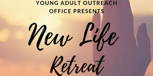 New Life Retreat for Young Adults