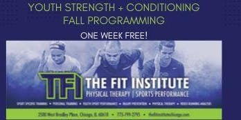 The Fit Institute (TFI) Chicago Youth Strength + Conditioning Fall Programming